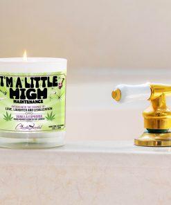 I'm A Little High Maintenance Bathtub Side Candle