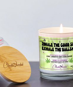 Inhale The Good Shit Exhale The Bullshit Lid And Candle