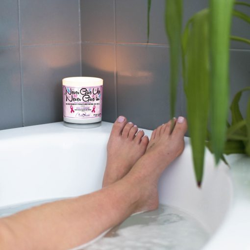 Never Give Up Never Give In Bathtub Candle