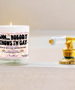 Shh Nobody Knows I'm Gay Bathtub Side Candle