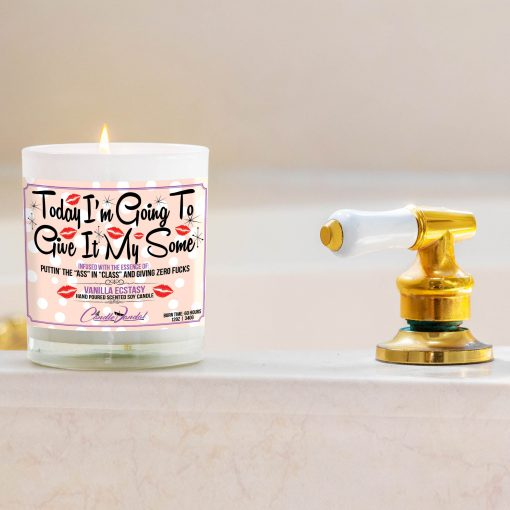 today I'm Going to Give It My Some Bathtub Side Candle