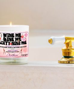 Wine Dine Sixty Nine Me Bathtub Side Candle