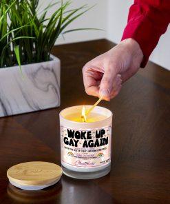 Woke Up Gay again Lighting Candle
